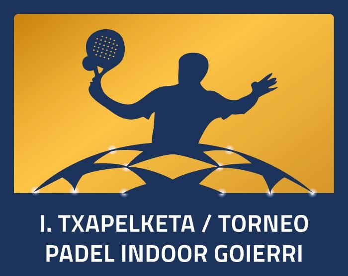 I. Torneo Padel Indoor Goierri